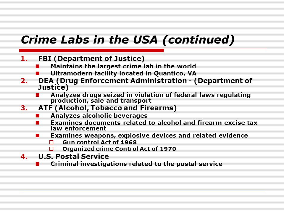 Crime Labs in the USA (continued)