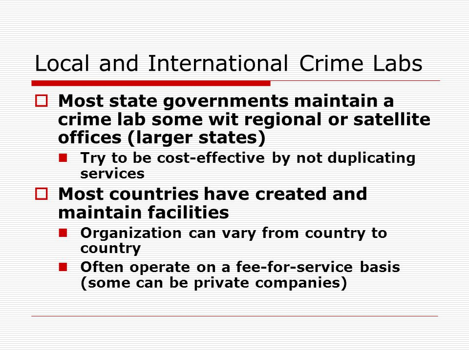 Local and International Crime Labs