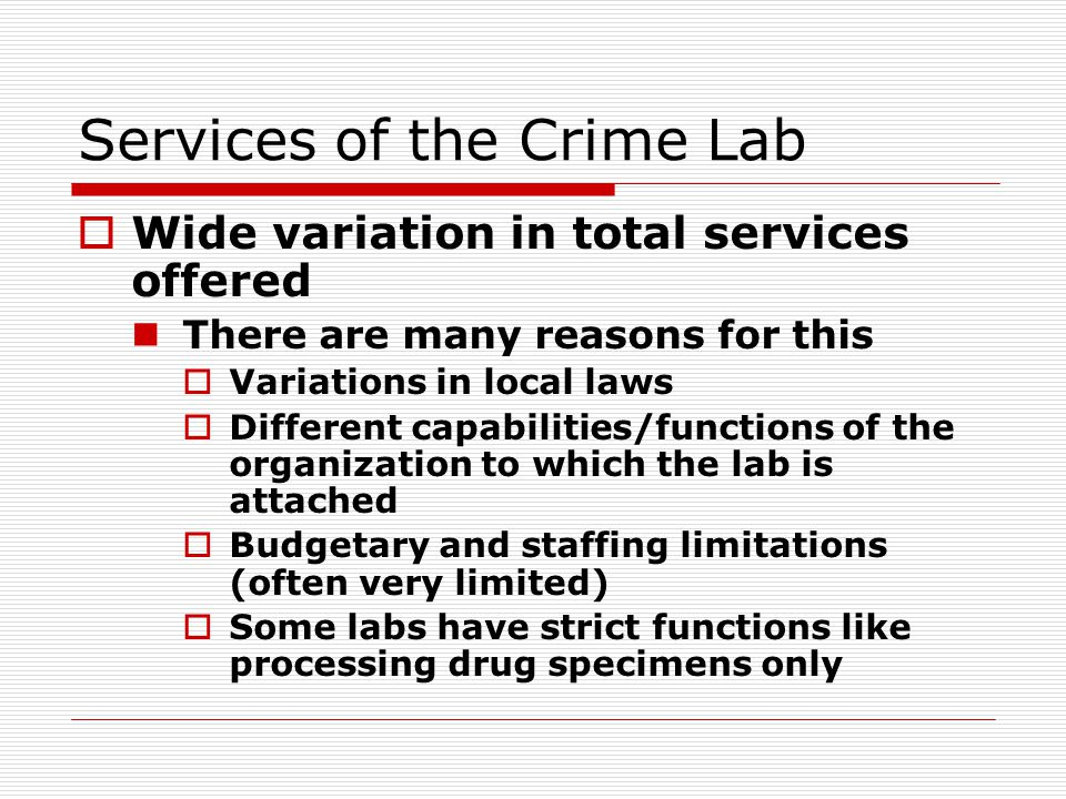 Services of the Crime Lab