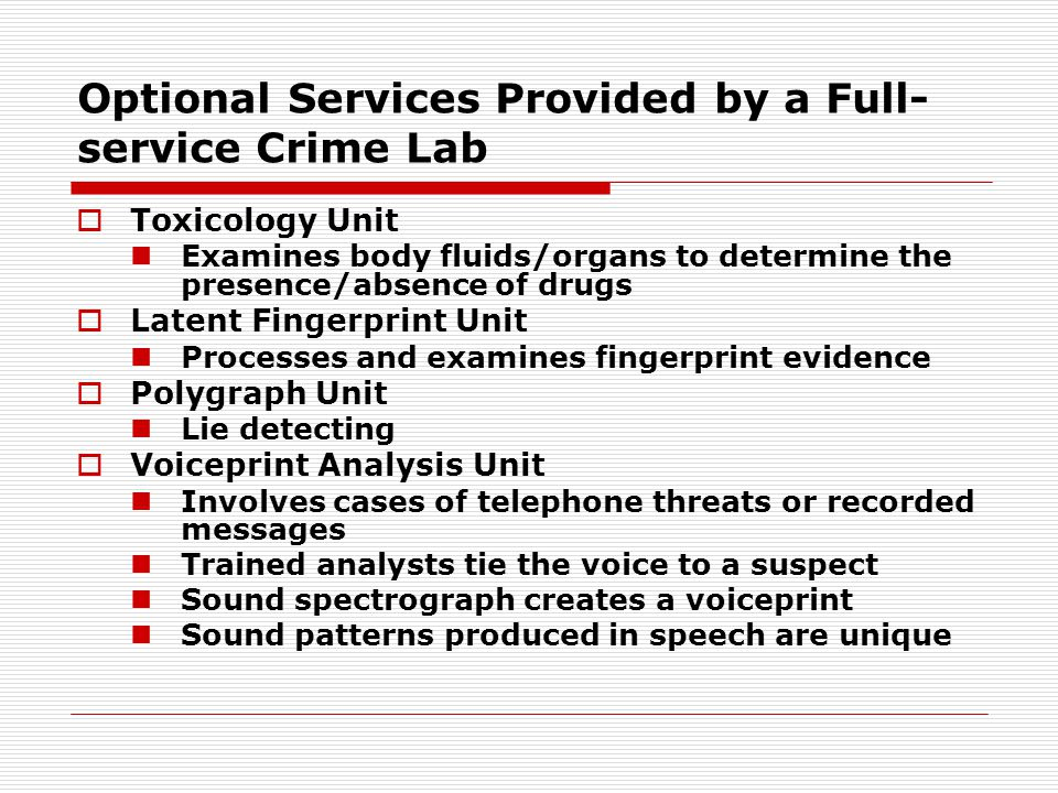 Optional Services Provided by a Full-service Crime Lab
