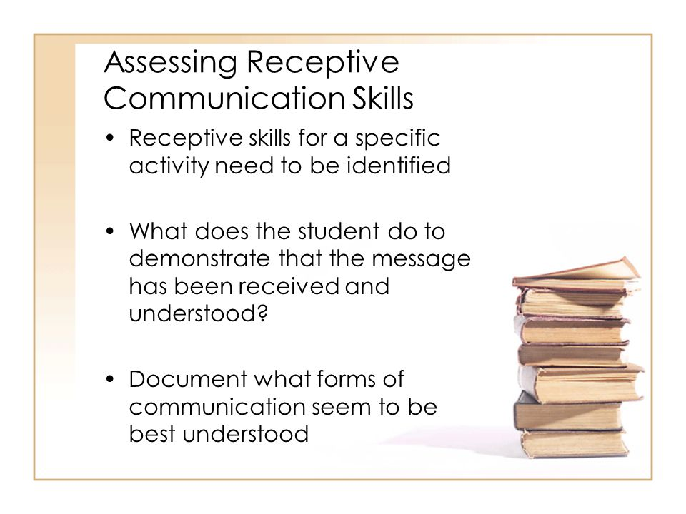 Assessing Receptive Communication Skills