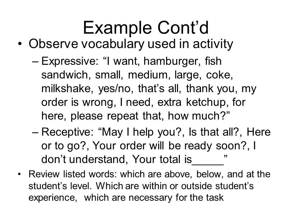 Example Cont'd Observe vocabulary used in activity