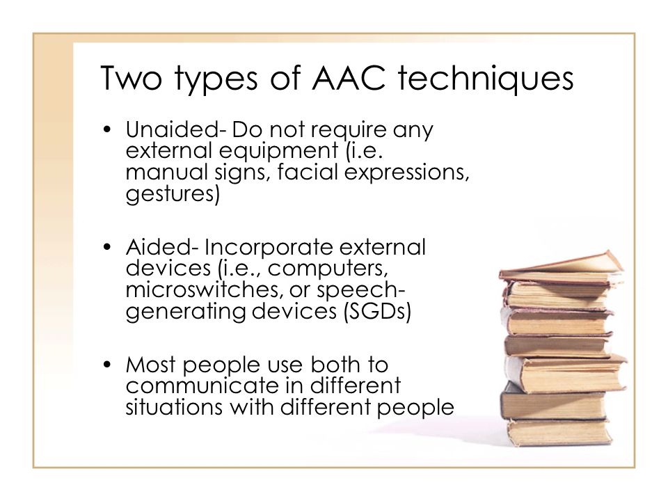 Two types of AAC techniques