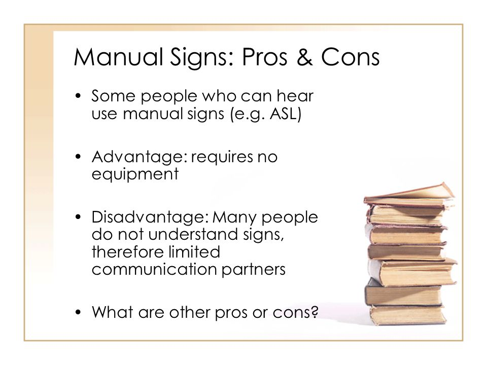 Manual Signs: Pros & Cons
