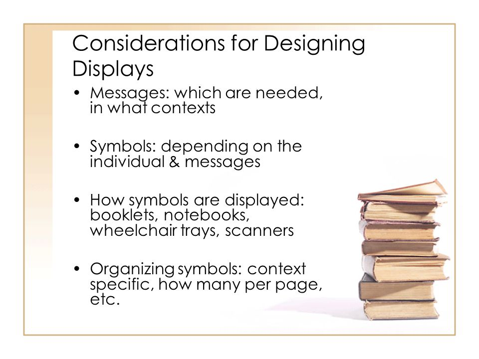 Considerations for Designing Displays