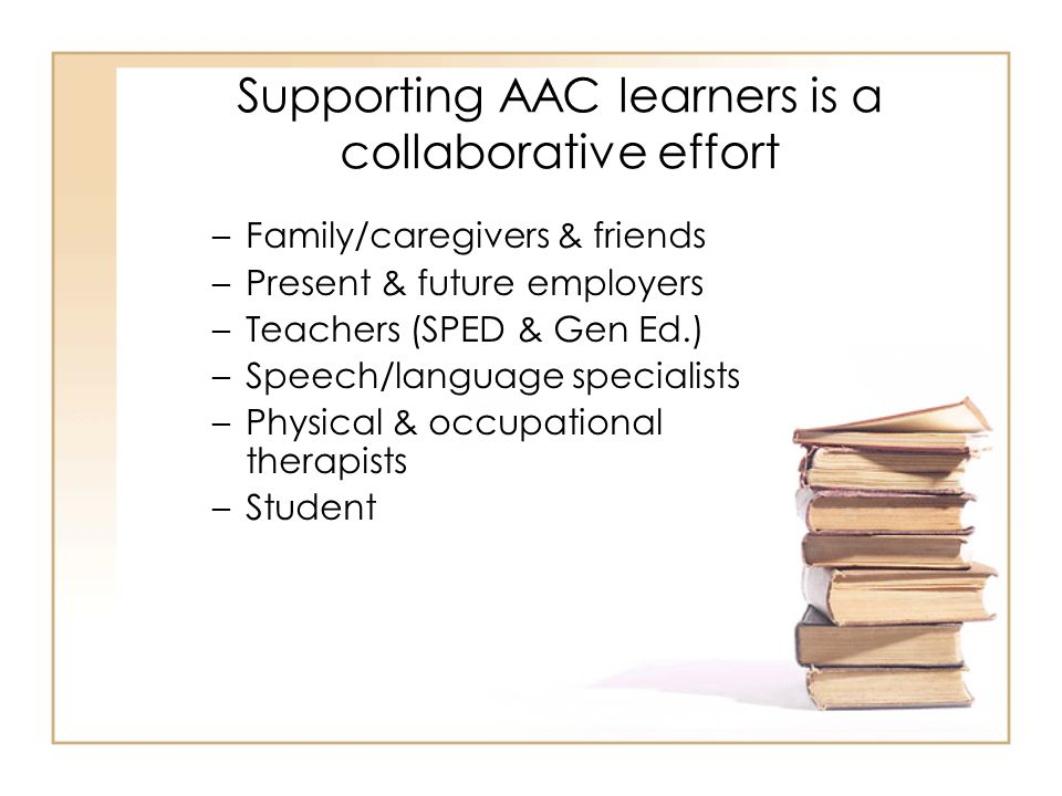 Supporting AAC learners is a collaborative effort