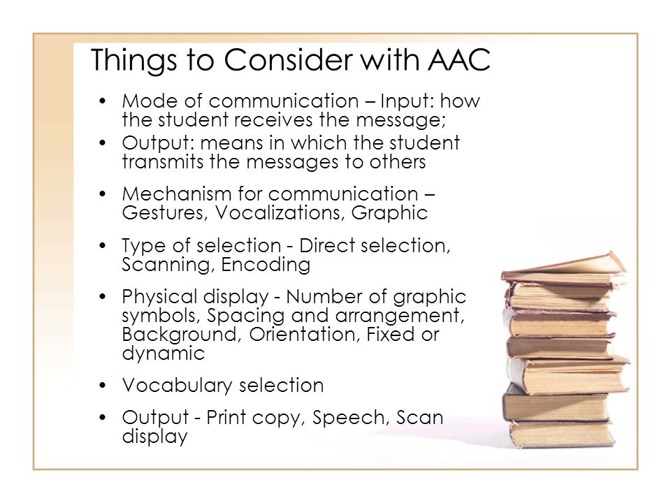 Things to Consider with AAC
