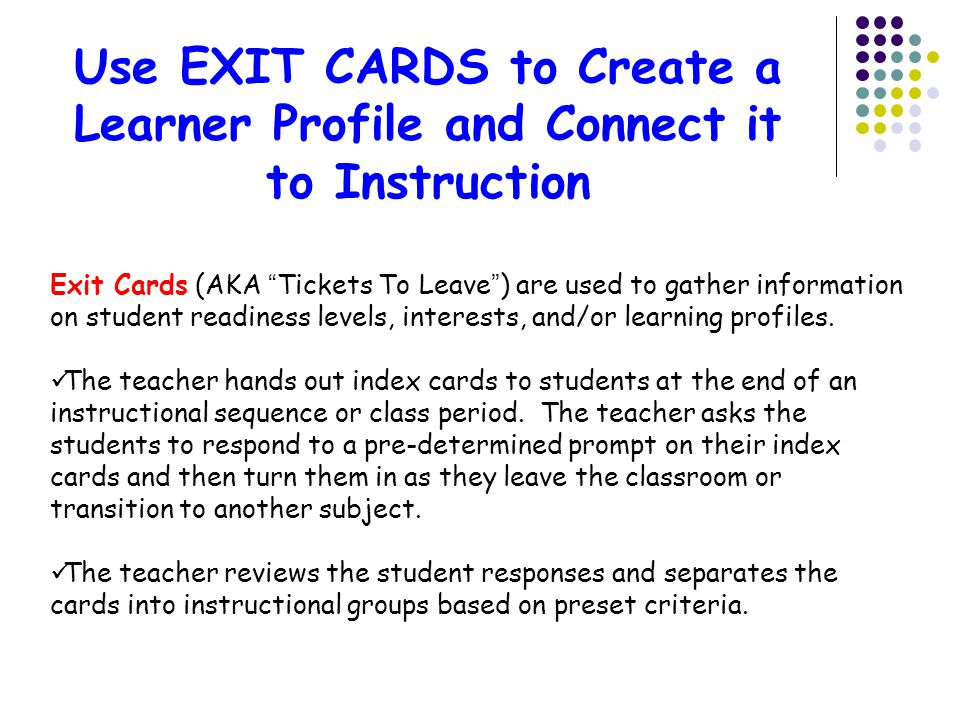 Use EXIT CARDS to Create a Learner Profile and Connect it to Instruction