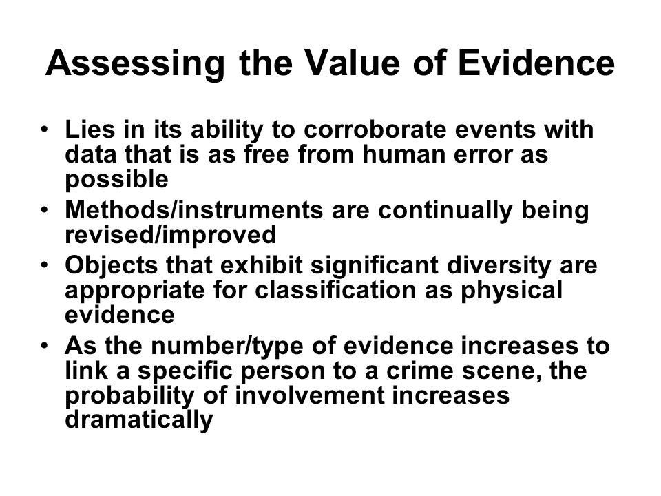 Assessing the Value of Evidence