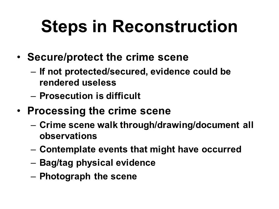 Steps in Reconstruction
