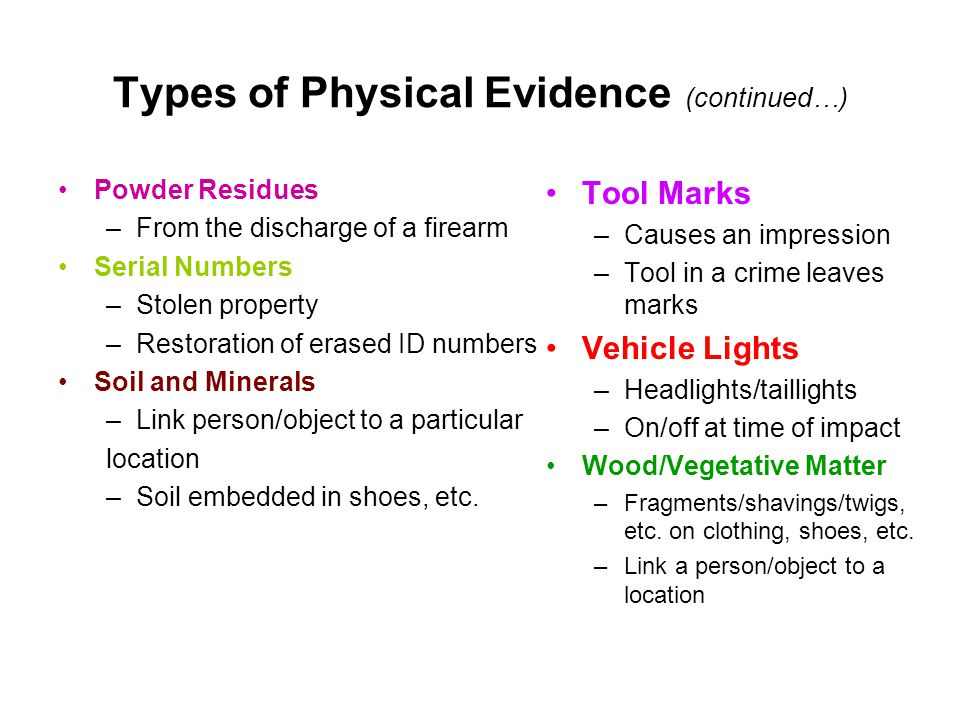 Types of Physical Evidence (continued…)