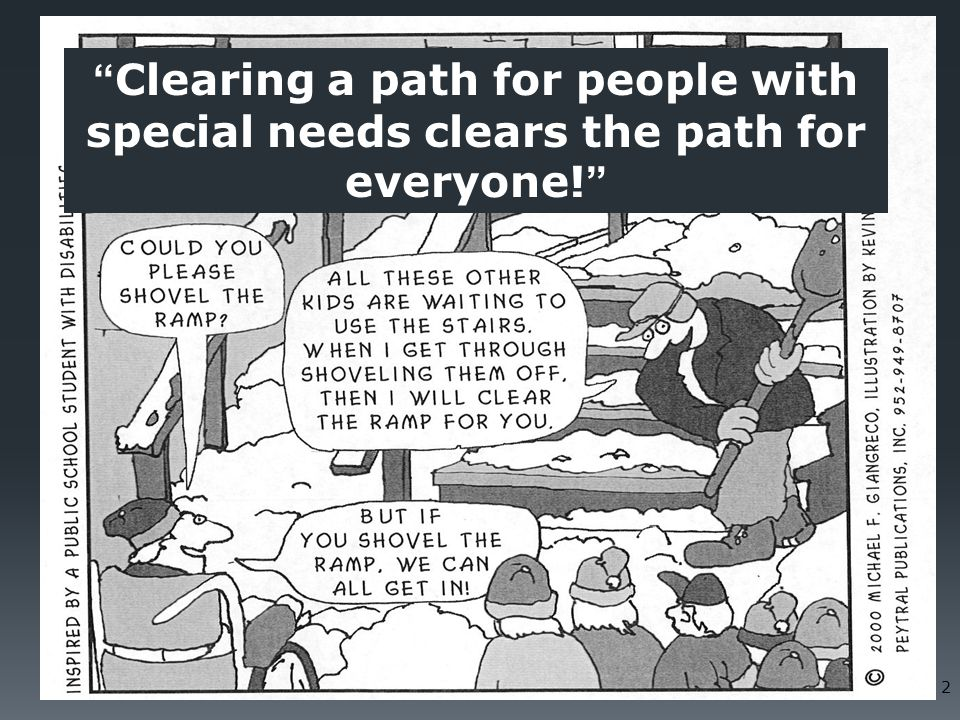 Clearing a path for people with special needs clears the path for everyone!