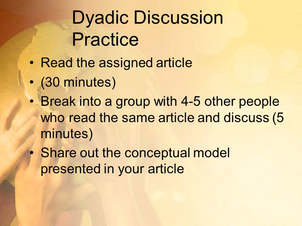 Dyadic Discussion Practice