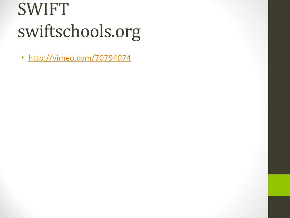 SWIFT swiftschools.org
