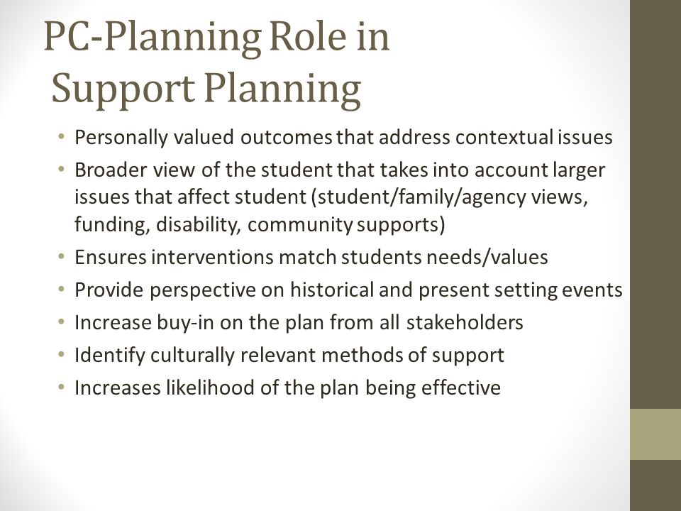 PC-Planning Role in Support Planning