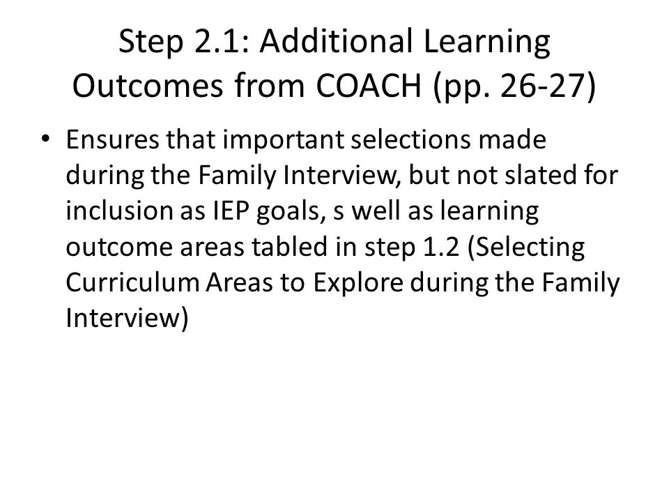 Step 2.1: Additional Learning Outcomes from COACH (pp. 26-27)