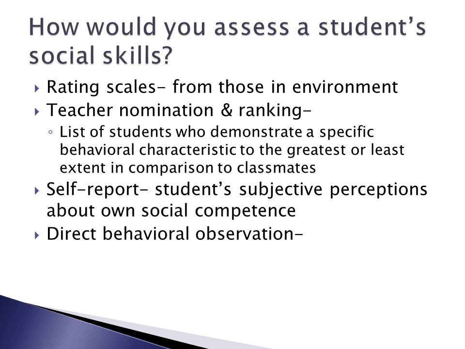 How would you assess a student's social skills