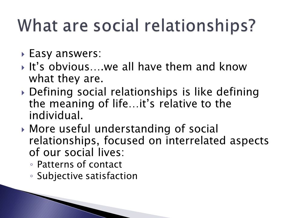 What are social relationships