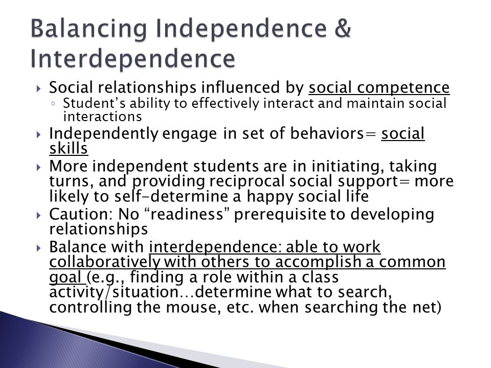 Balancing Independence & Interdependence