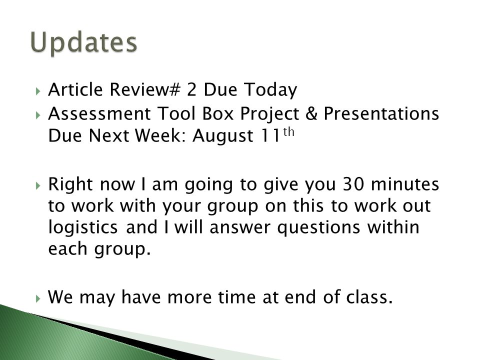 Updates Article Review# 2 Due Today