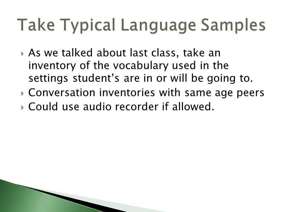 Take Typical Language Samples