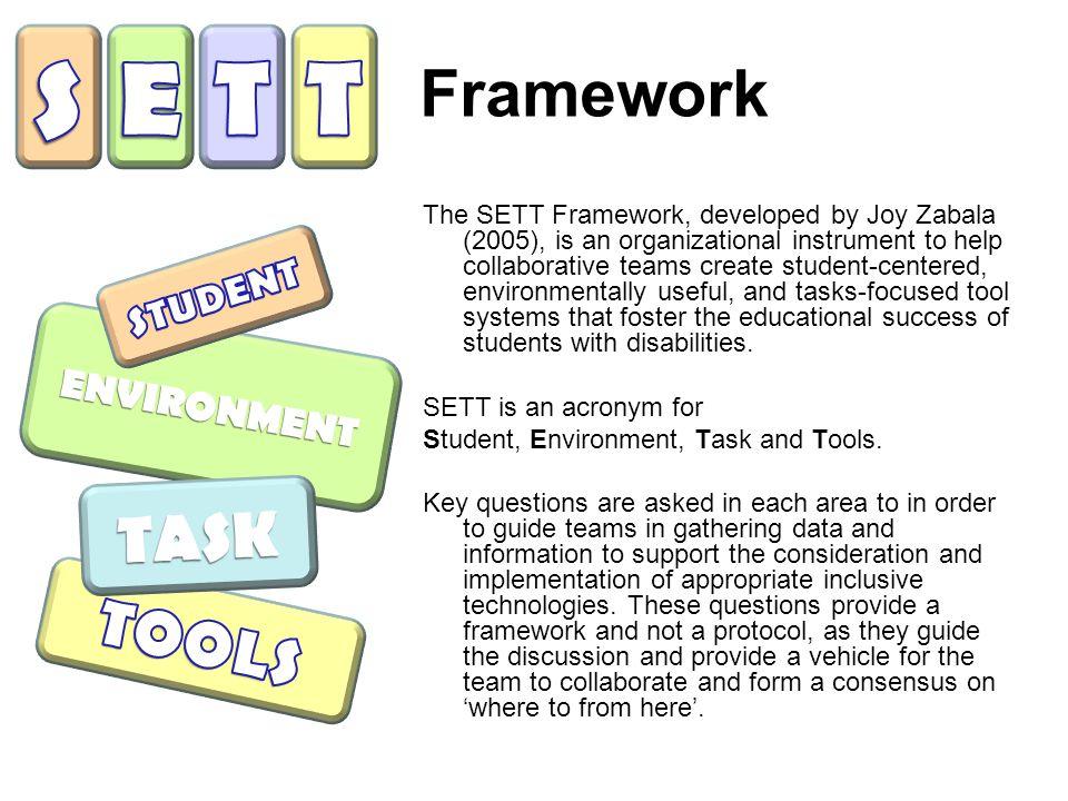 S E T T Framework TASK TOOLS STUDENT ENVIRONMENT