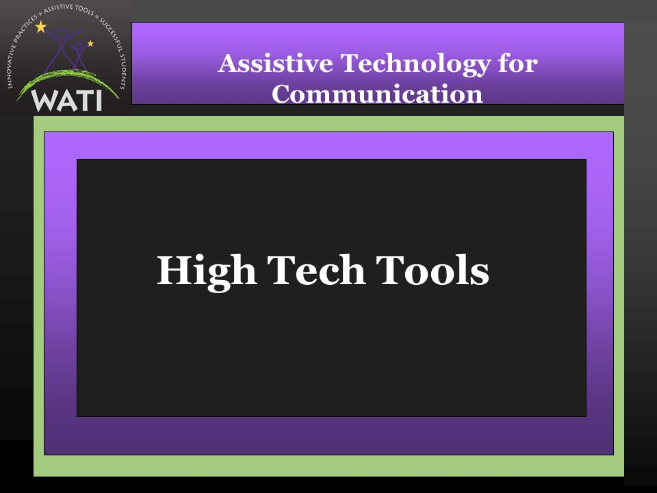 Assistive Technology for Communication