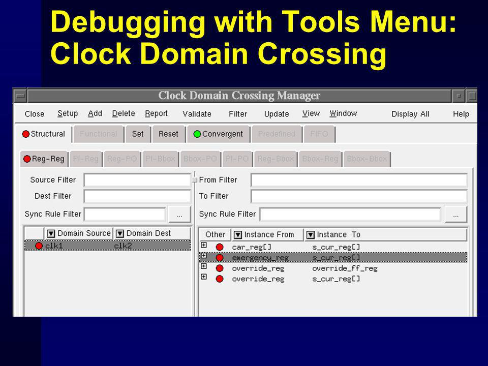 Debugging with Tools Menu: Clock Domain Crossing