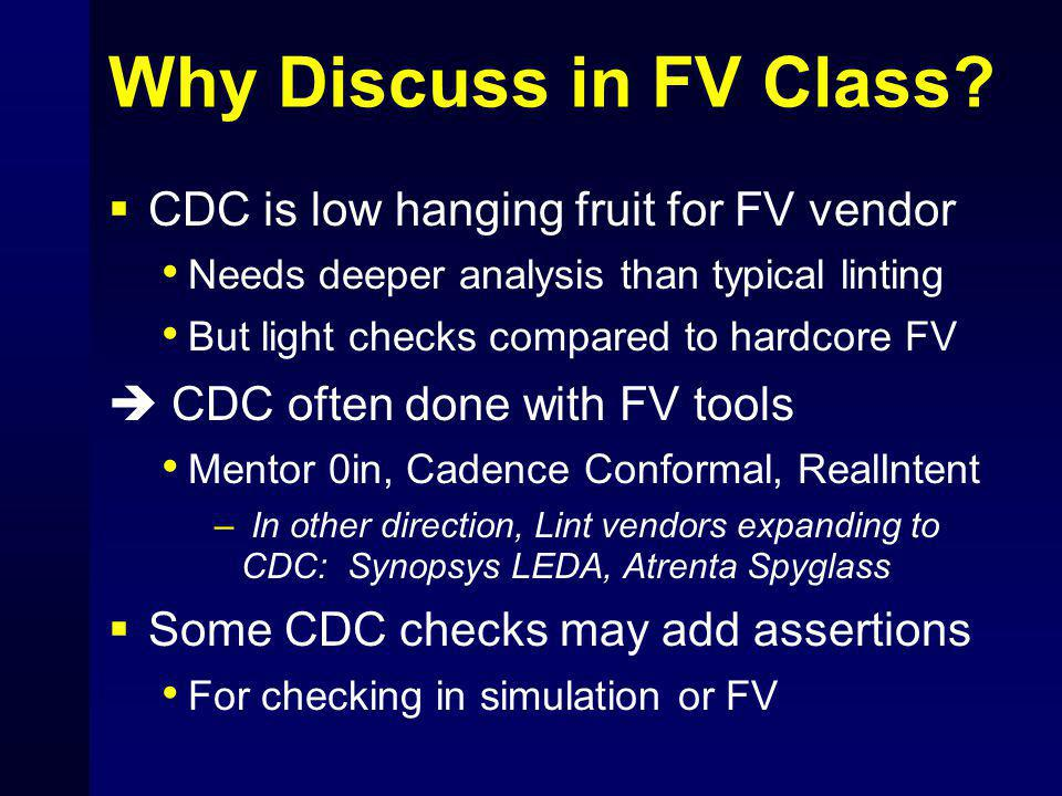 Why Discuss in FV Class CDC is low hanging fruit for FV vendor