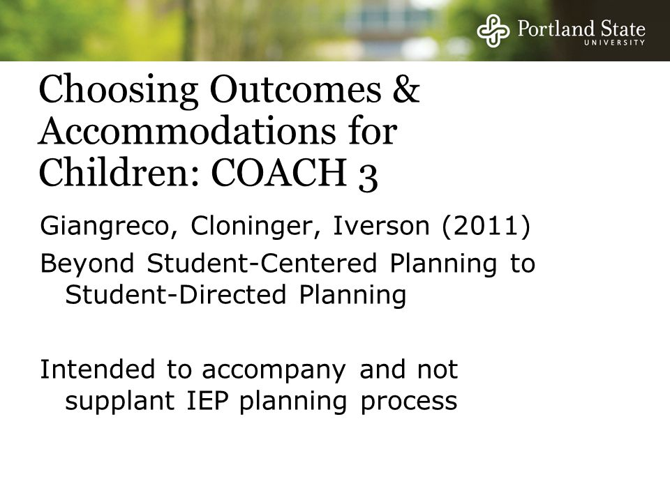 Choosing Outcomes & Accommodations for Children: COACH 3