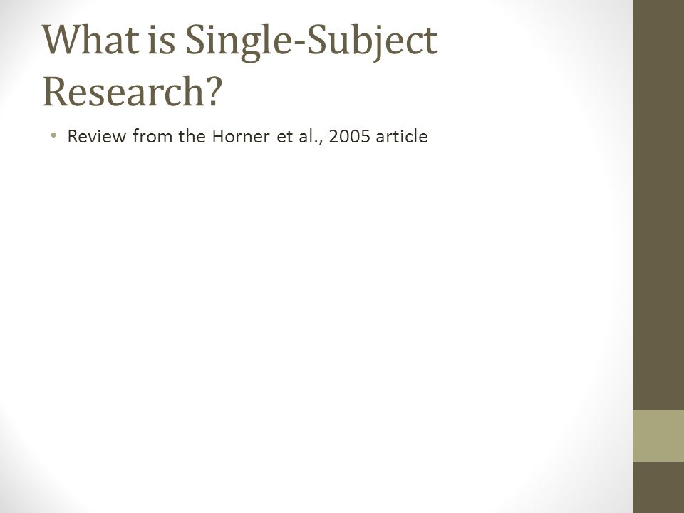 What is Single-Subject Research