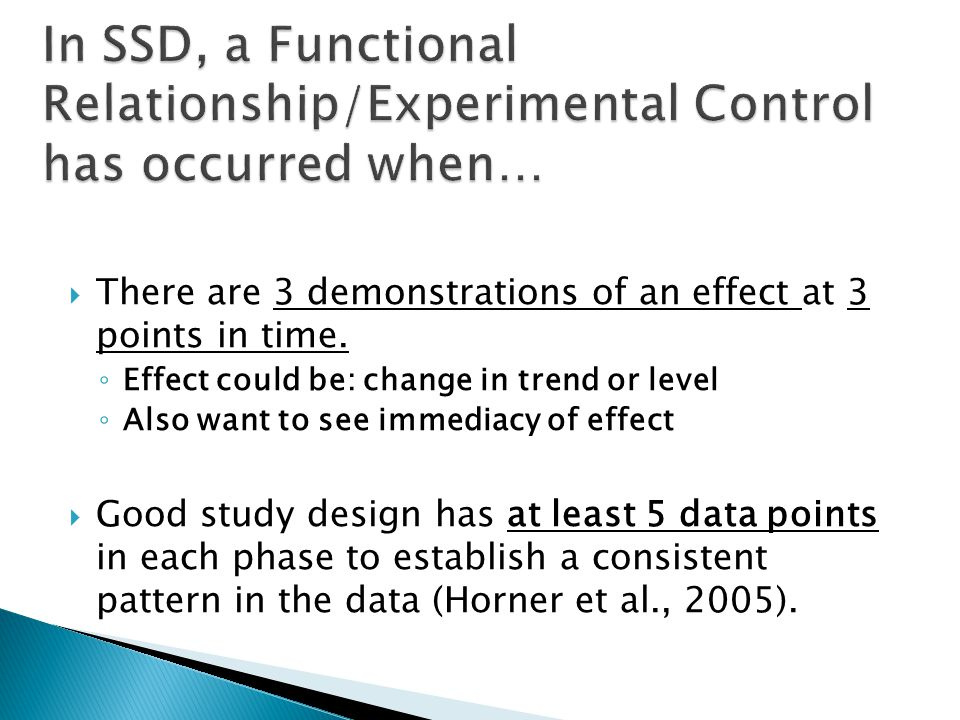 In SSD, a Functional Relationship/Experimental Control has occurred when…