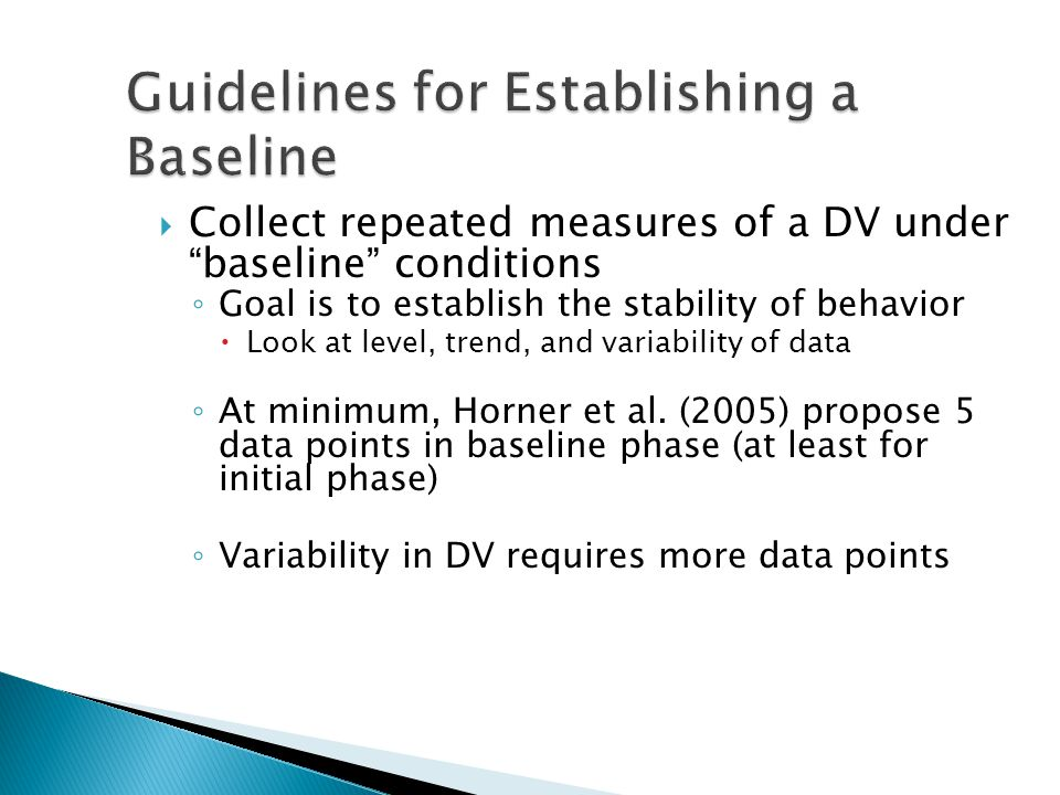 Guidelines for Establishing a Baseline