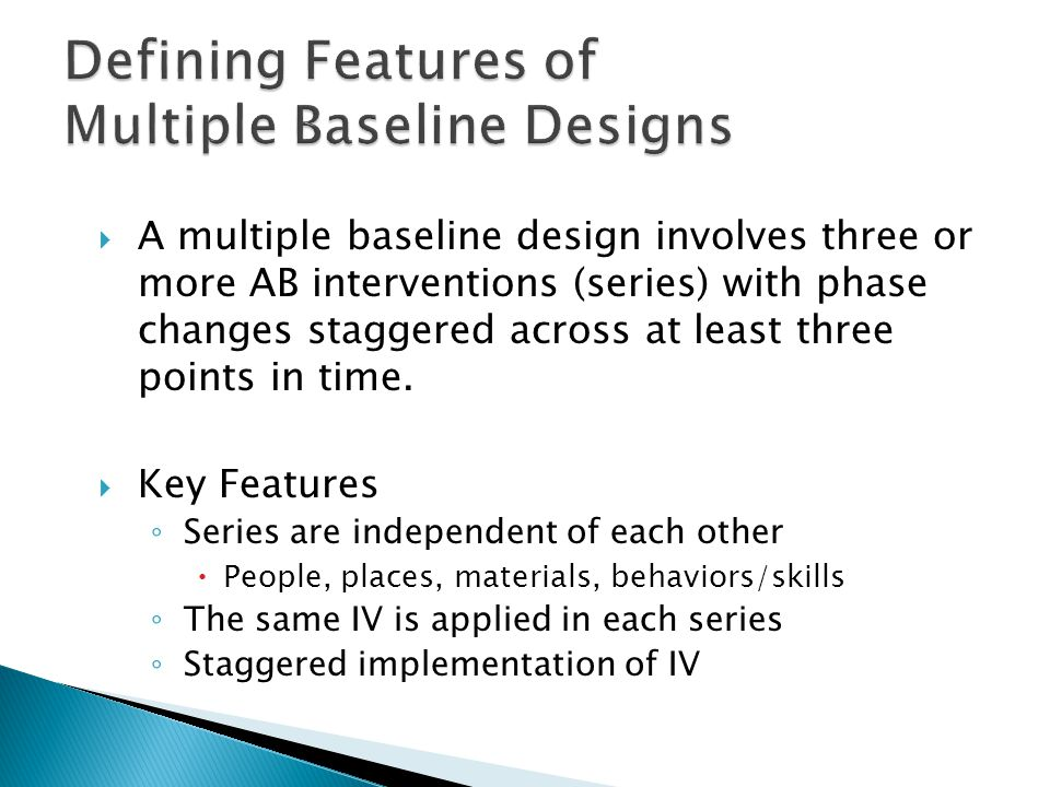 Defining Features of Multiple Baseline Designs