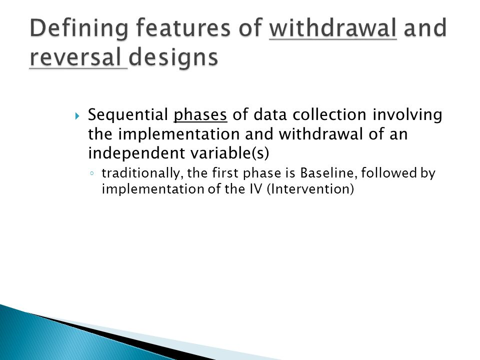 Defining features of withdrawal and reversal designs