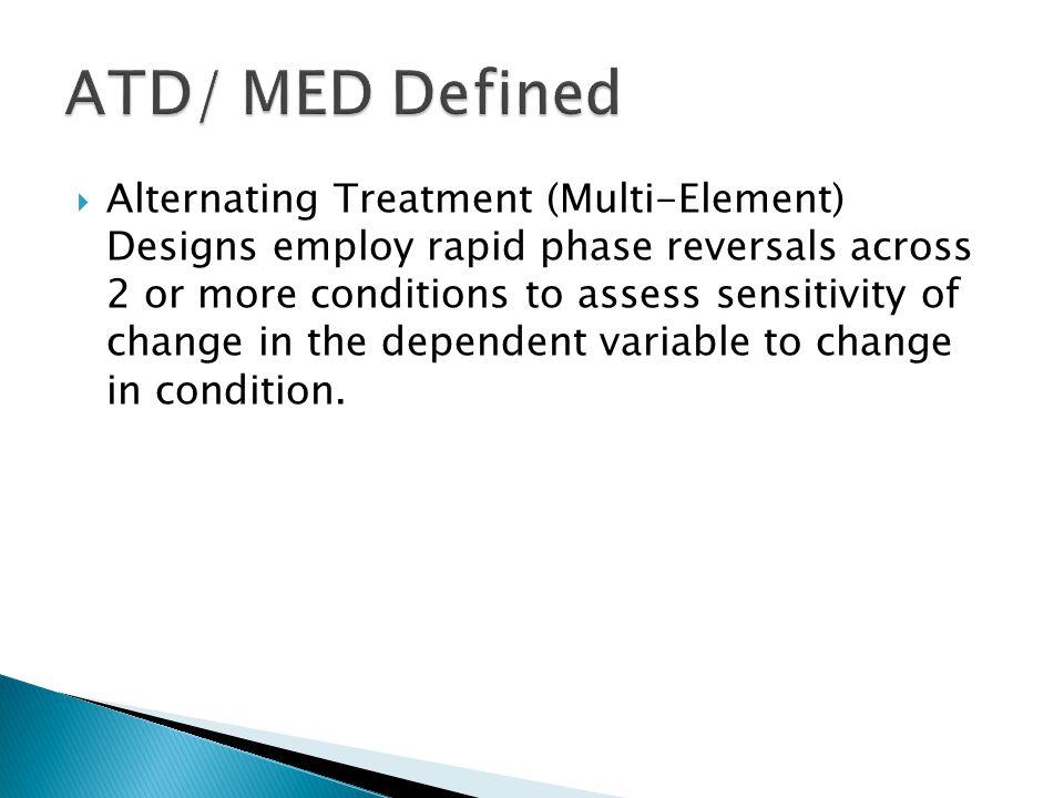 ATD/ MED Defined