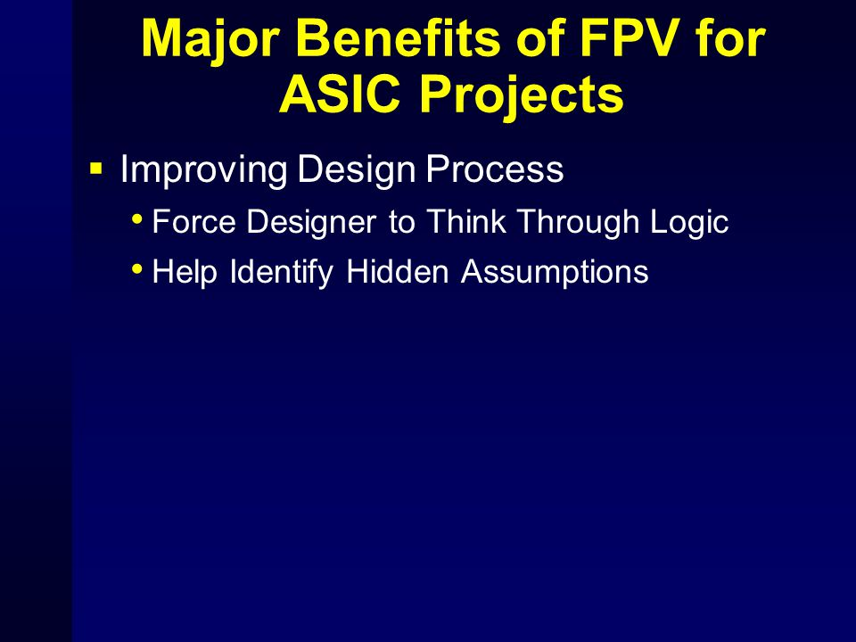 Major Benefits of FPV for ASIC Projects