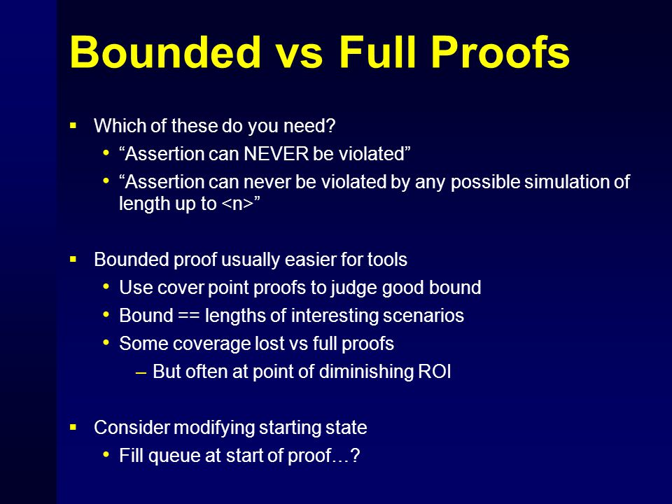 Bounded vs Full Proofs Which of these do you need