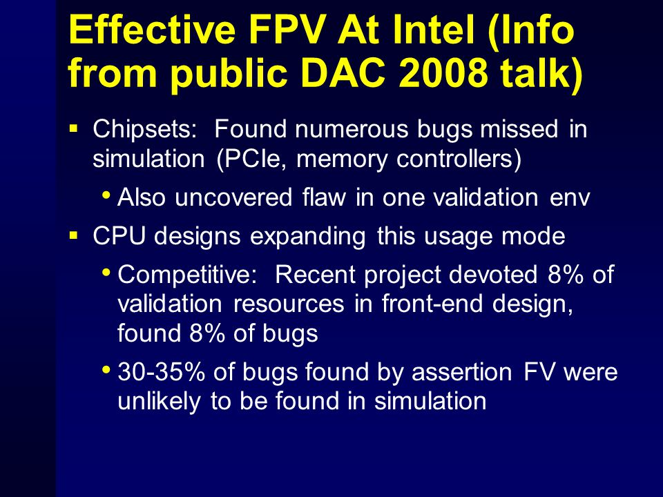 Effective FPV At Intel (Info from public DAC 2008 talk)