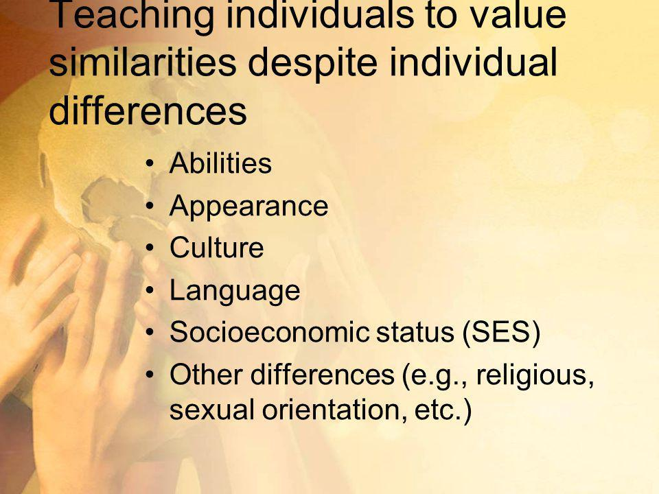 Teaching individuals to value similarities despite individual differences
