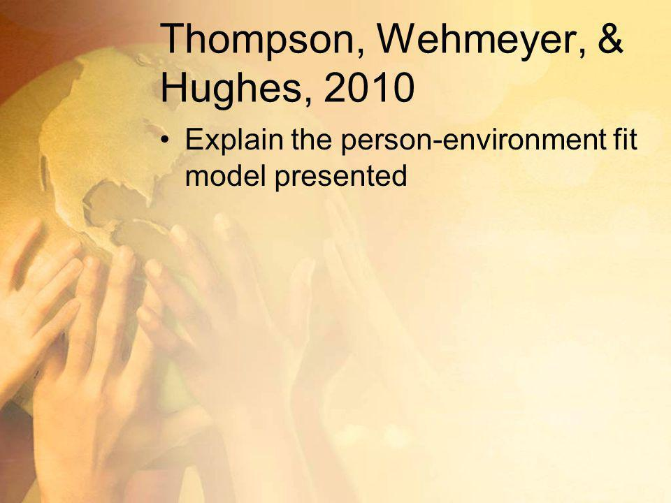 Thompson, Wehmeyer, & Hughes, 2010