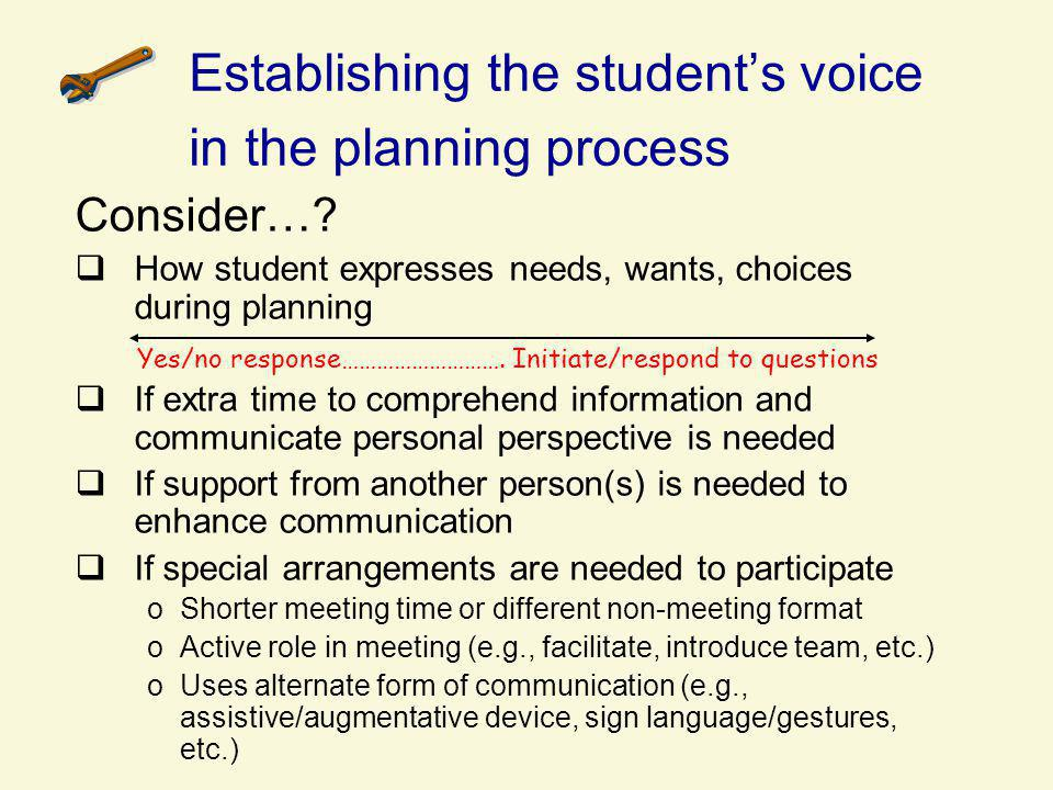 Establishing the student's voice in the planning process