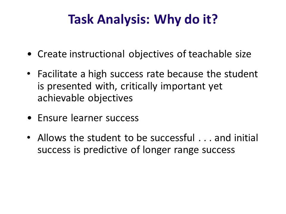 Task Analysis: Why do it