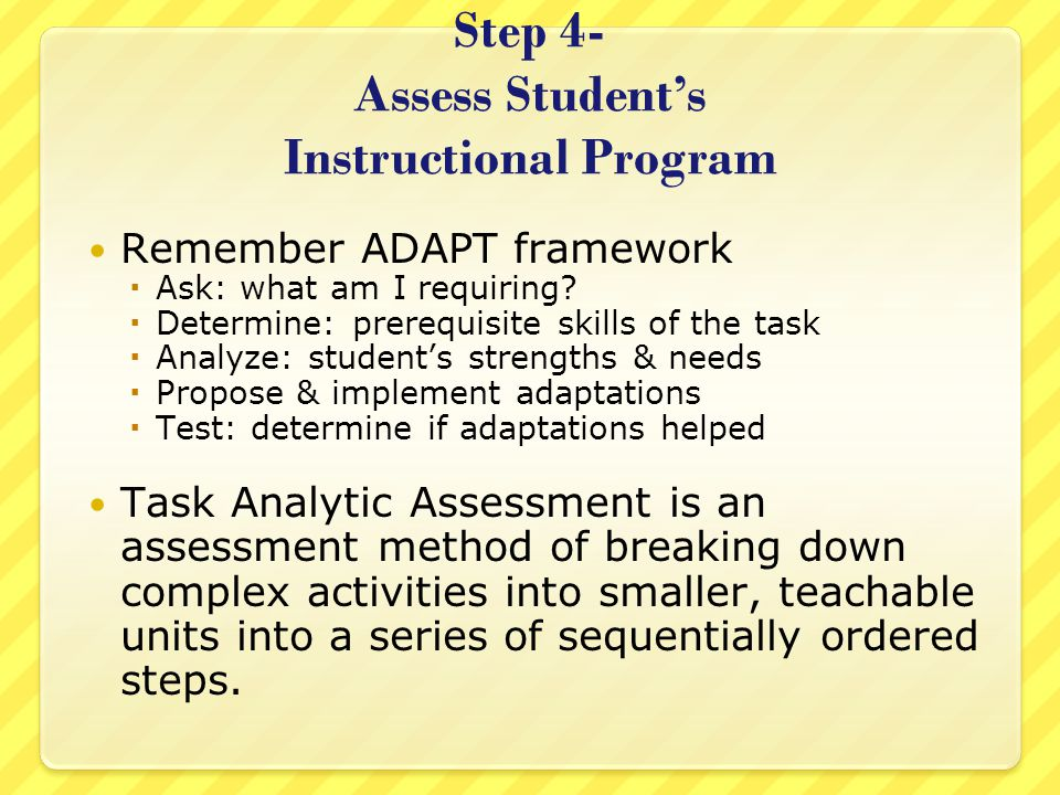 Step 4- Assess Student's Instructional Program