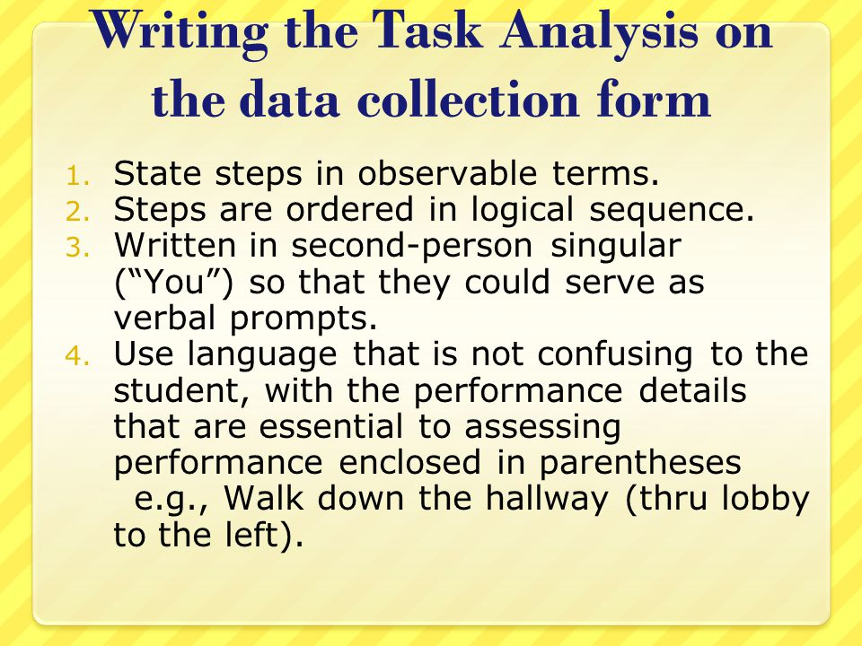 Writing the Task Analysis on the data collection form