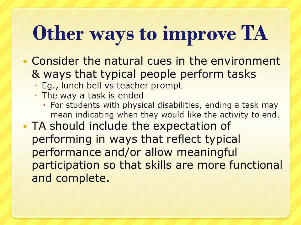 Other ways to improve TA
