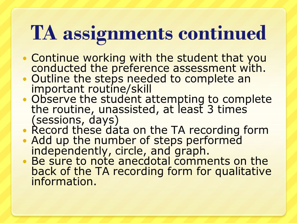 TA assignments continued