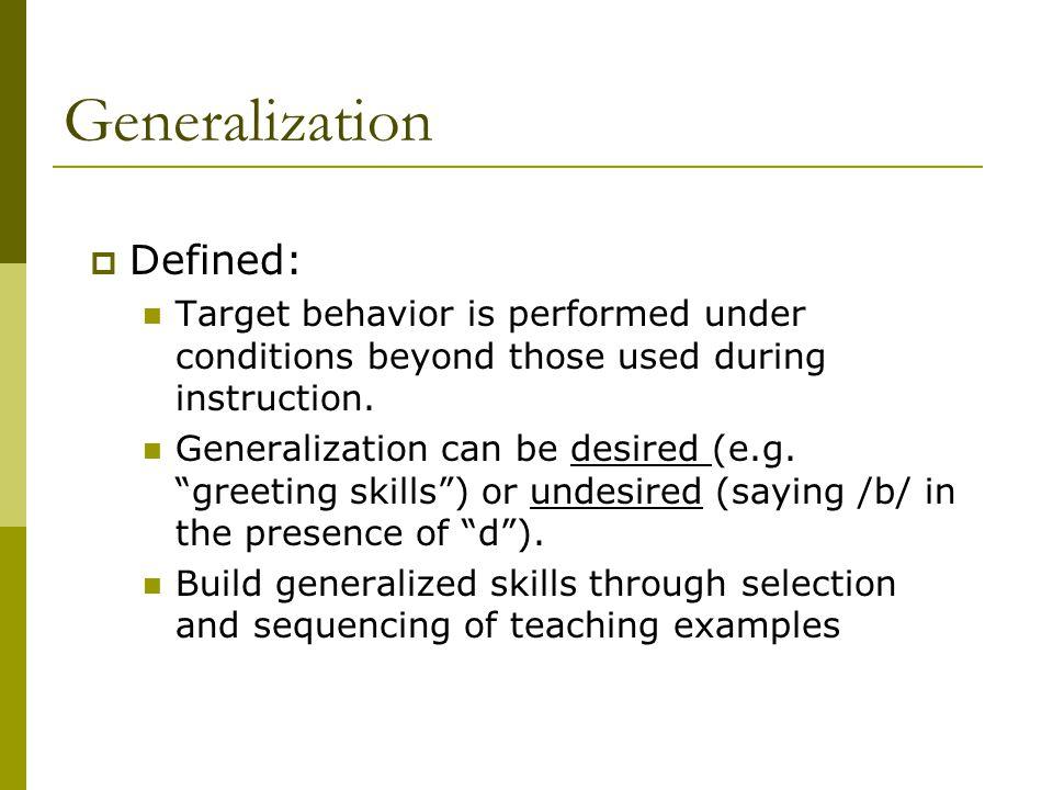 Generalization Defined: