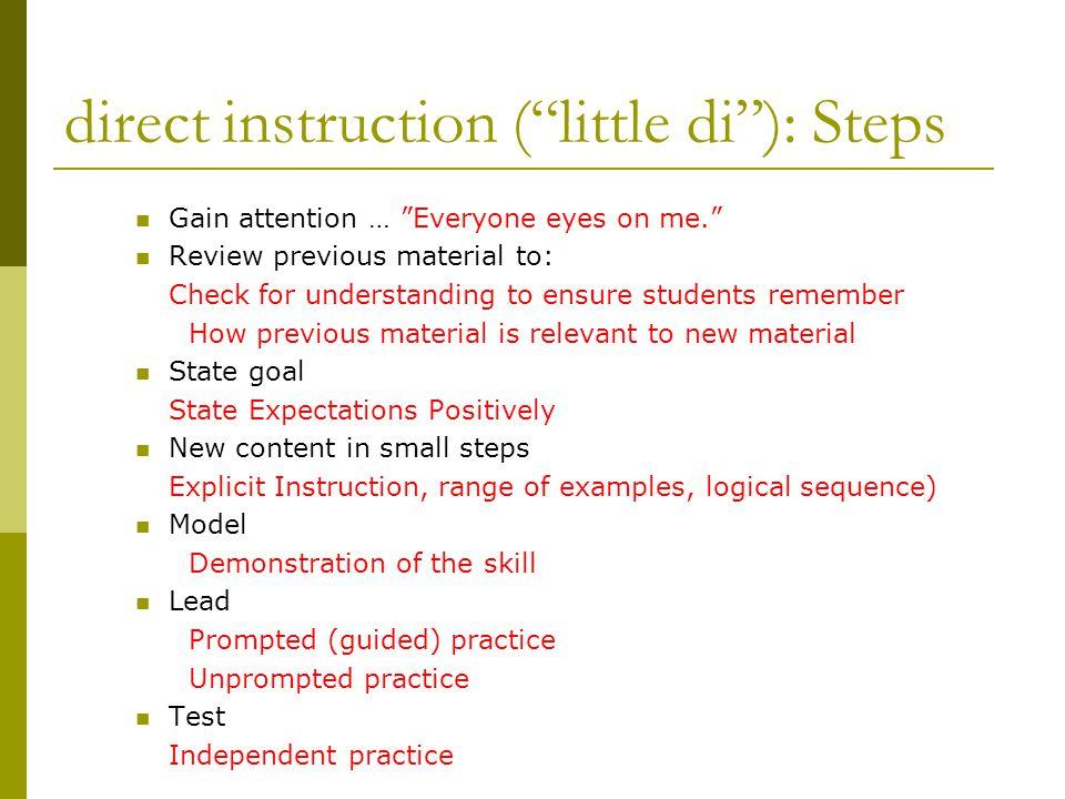 direct instruction ( little di ): Steps