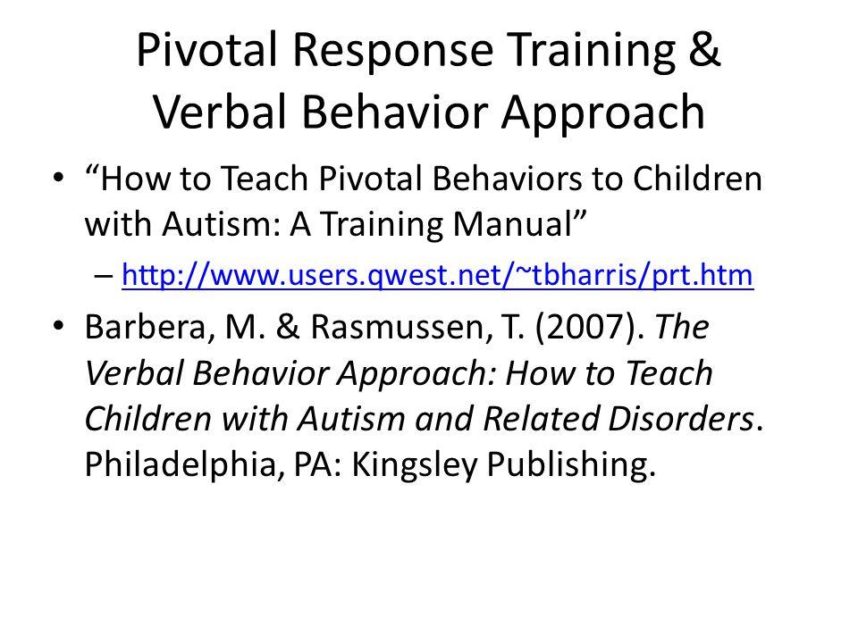 Pivotal Response Training & Verbal Behavior Approach